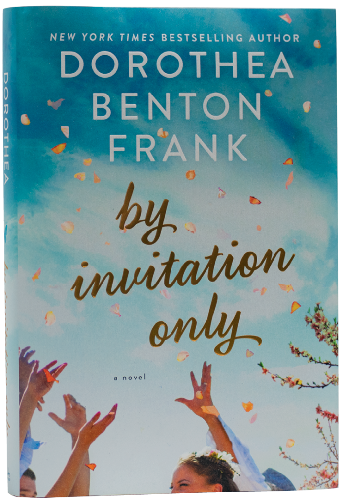 """By Invitation Only (HarperCollins, $26.99), Dottie's latest release tackles """"mixed marriage,"""" that is, a wedding between a blue-collar Lowcountry boy and the daughter of Chicago socialites. Image by Melissa Sommer"""